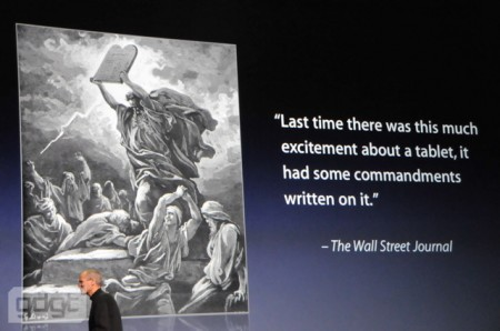 3. Last time there was this much excitement about a tablet, it had some commandments written on it - Steve Jobs Apple iPad keynote quoting Wall Street Journal