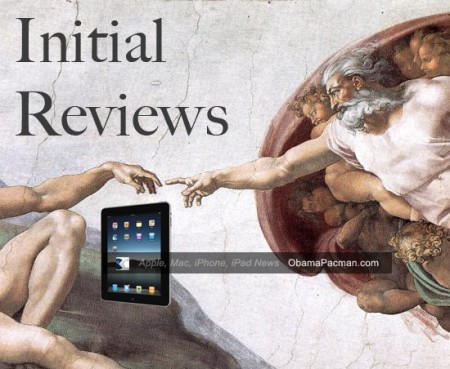 iPad initial reviews, Apple tablet, Michaelangelo god