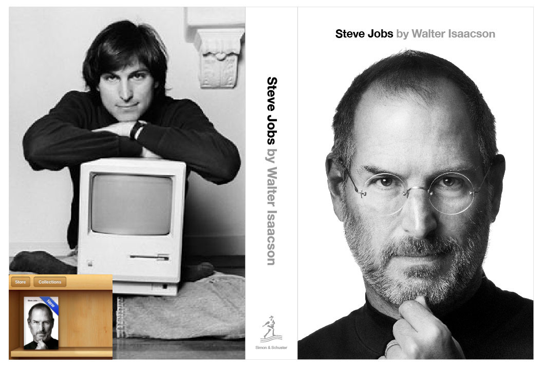 E-book and physical copies of the official Steve Jobs biography by Walter ...